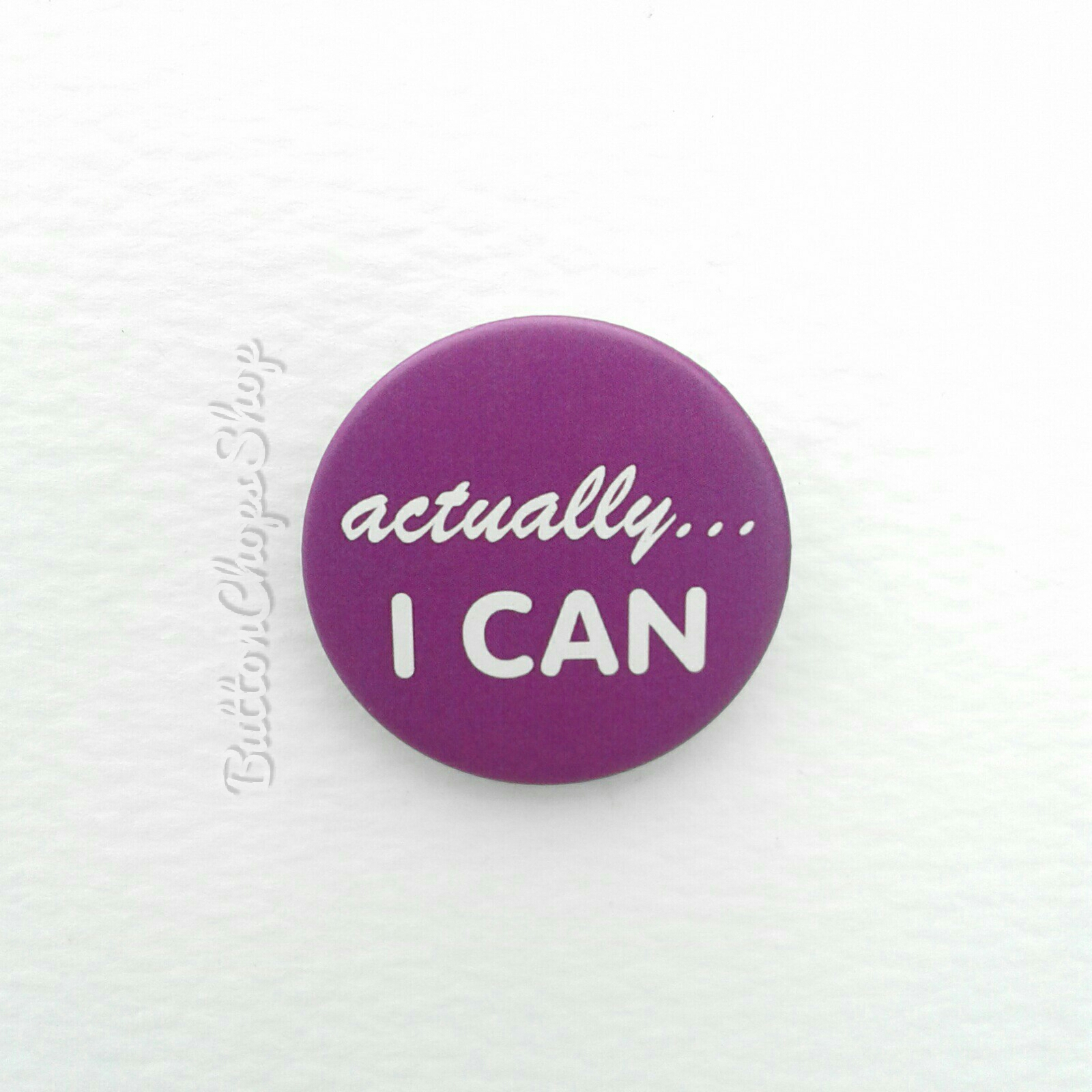 feminist pin, actually i can