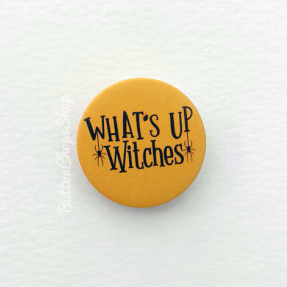 Whats up witches halloween pin ps